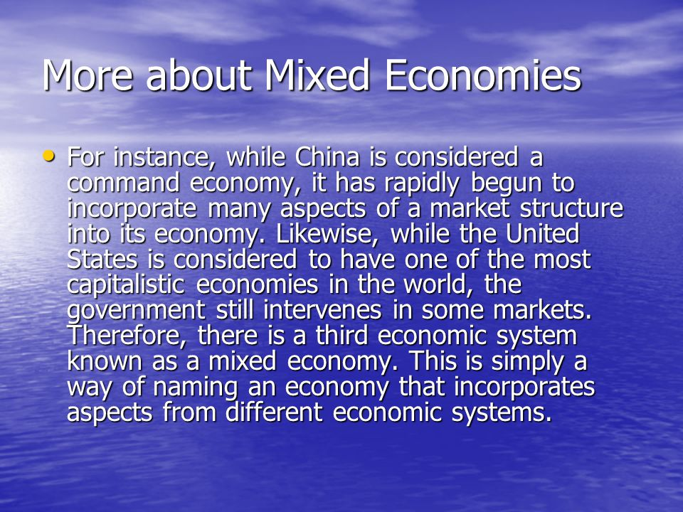 More about Mixed Economies