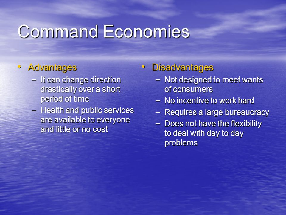 Command Economies Advantages Disadvantages