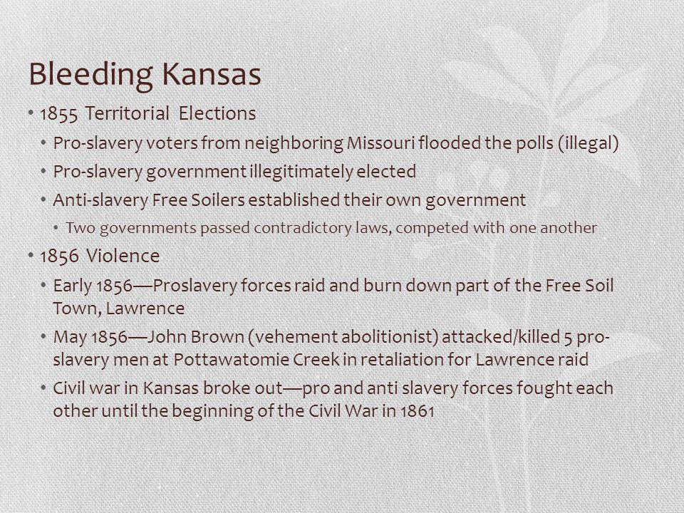Bleeding Kansas 1855 Territorial Elections 1856 Violence