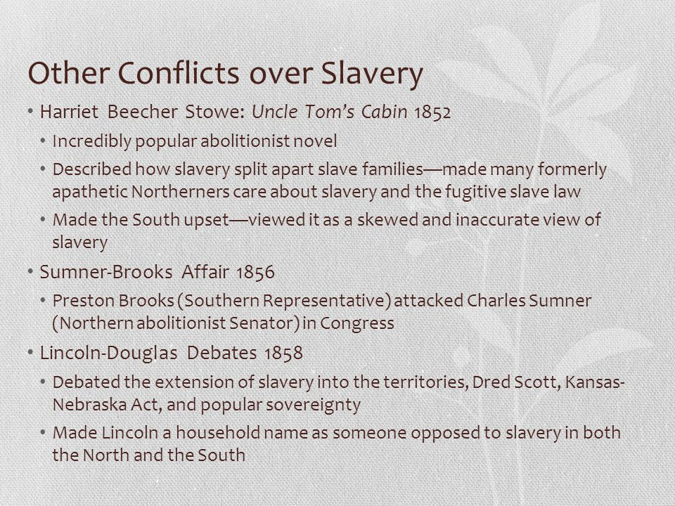 Other Conflicts over Slavery