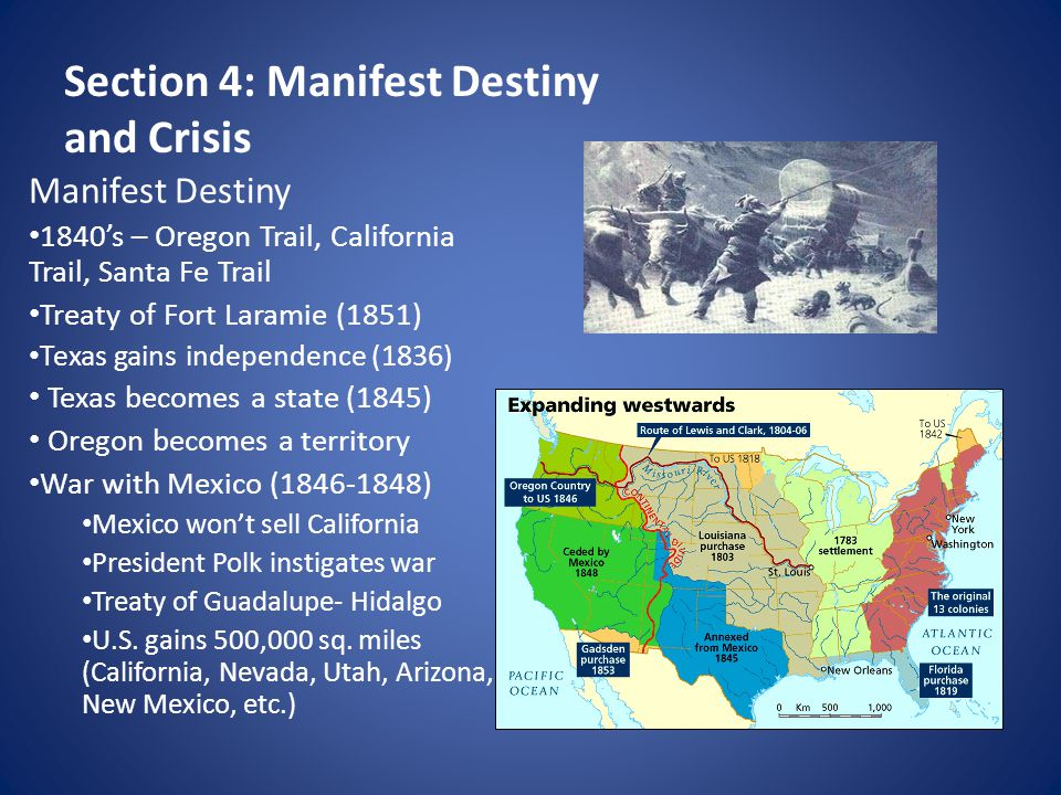 Section 4: Manifest Destiny and Crisis