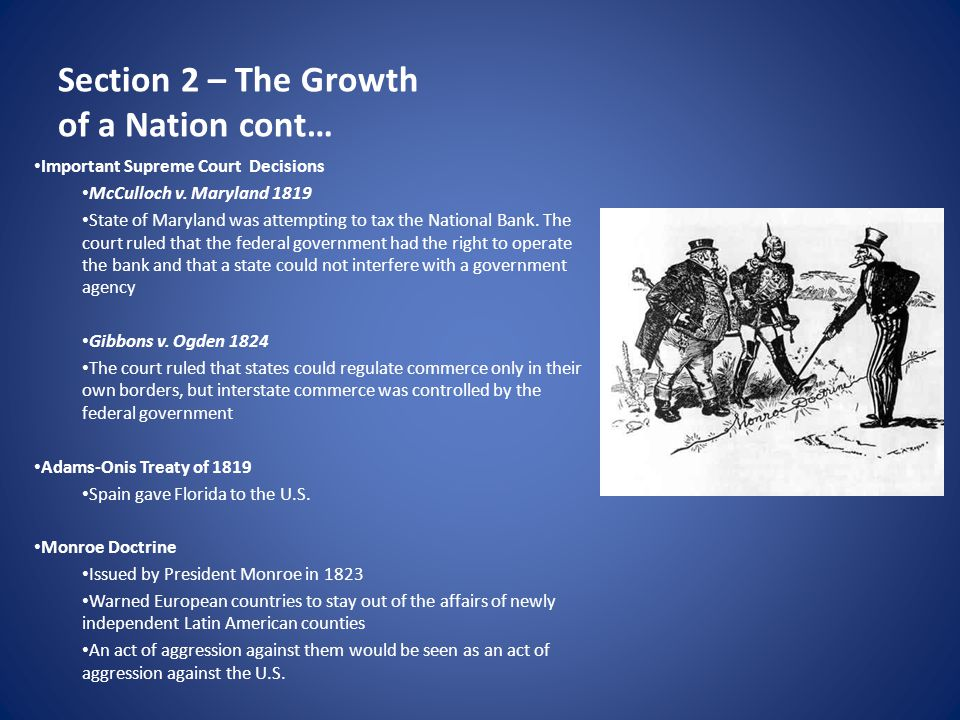 Section 2 – The Growth of a Nation cont…