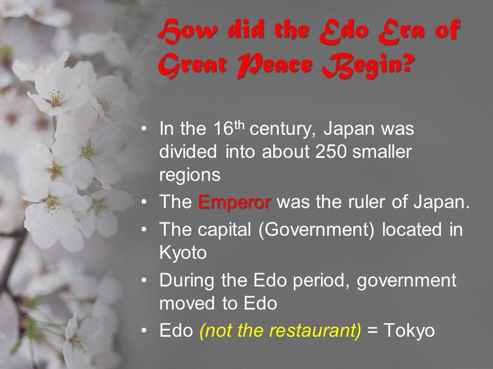 How did the Edo Era of Great Peace Begin