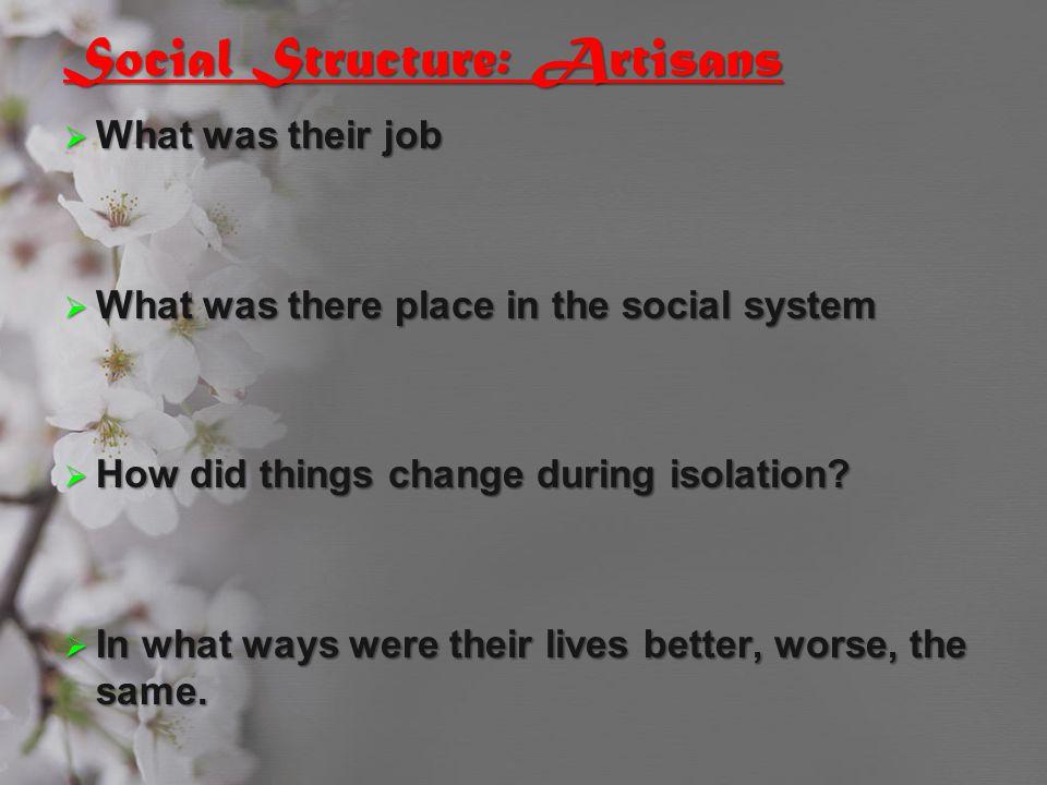 Social Structure: Artisans