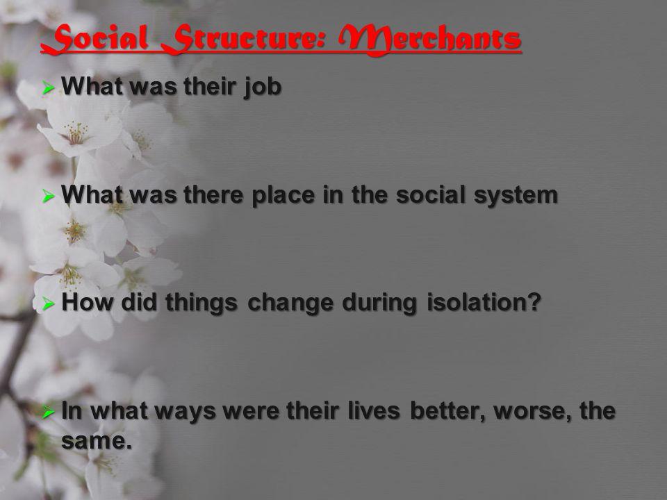 Social Structure: Merchants