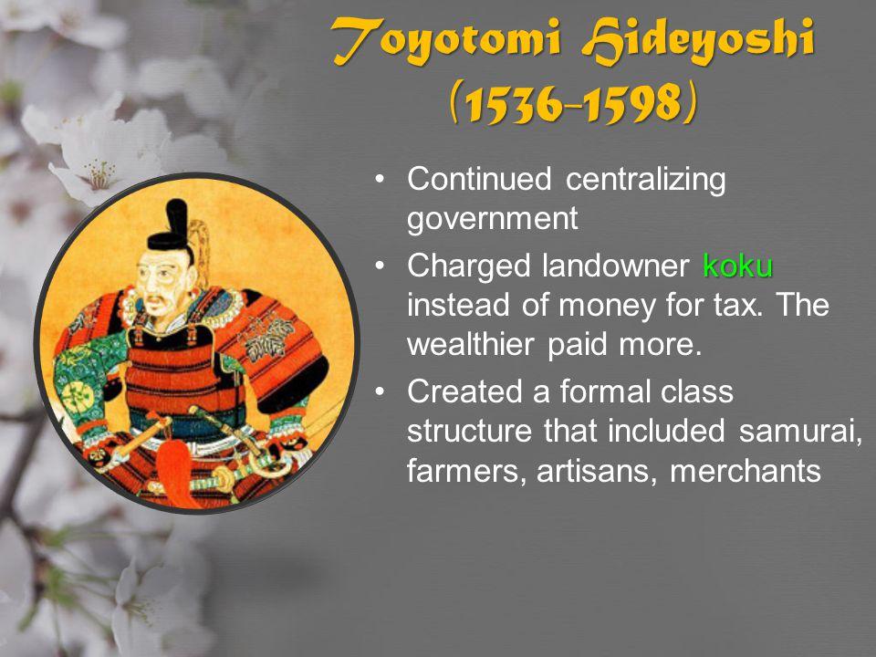 Toyotomi Hideyoshi (1536-1598)