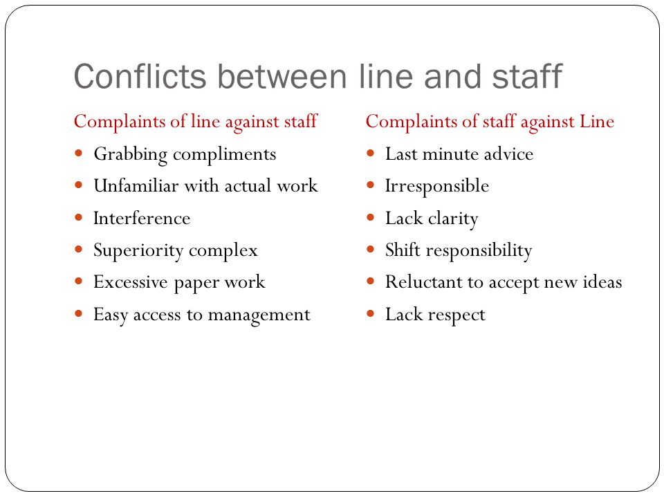 Conflicts between line and staff