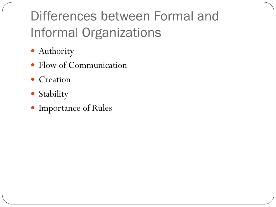 Differences between Formal and Informal Organizations