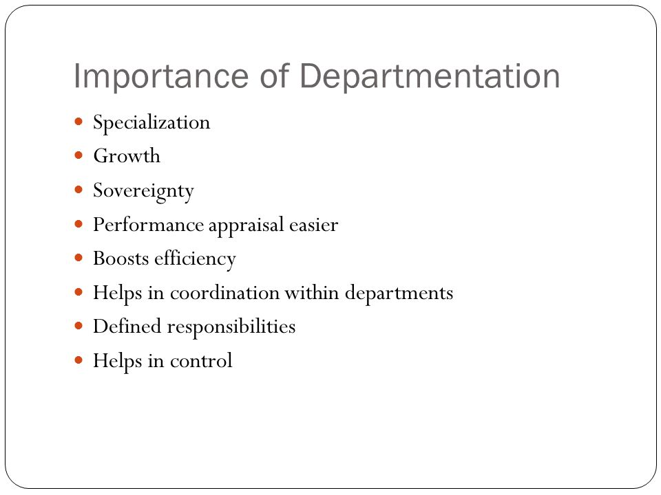Importance of Departmentation