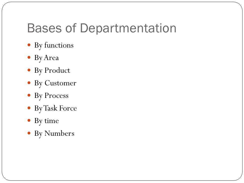Bases of Departmentation