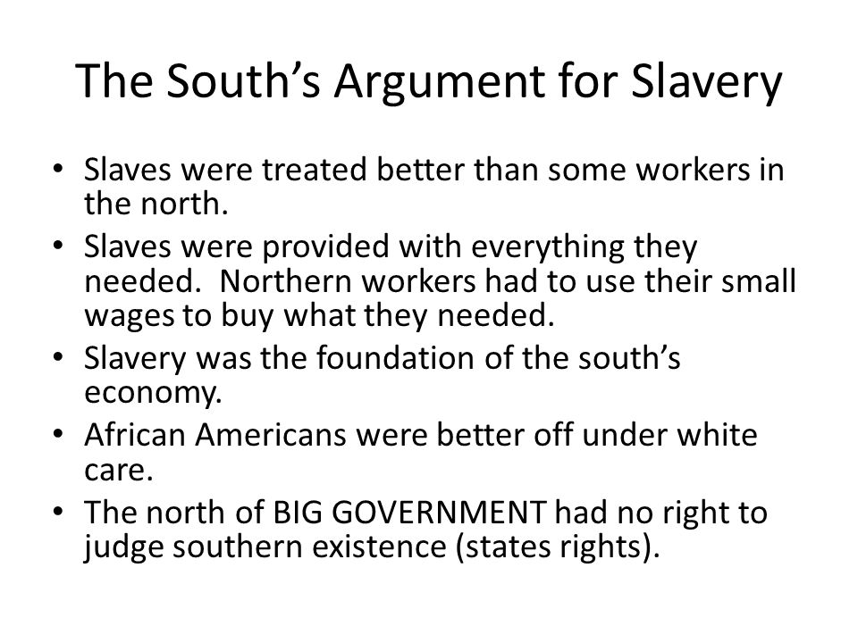 The South's Argument for Slavery