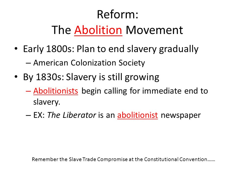 Reform: The Abolition Movement