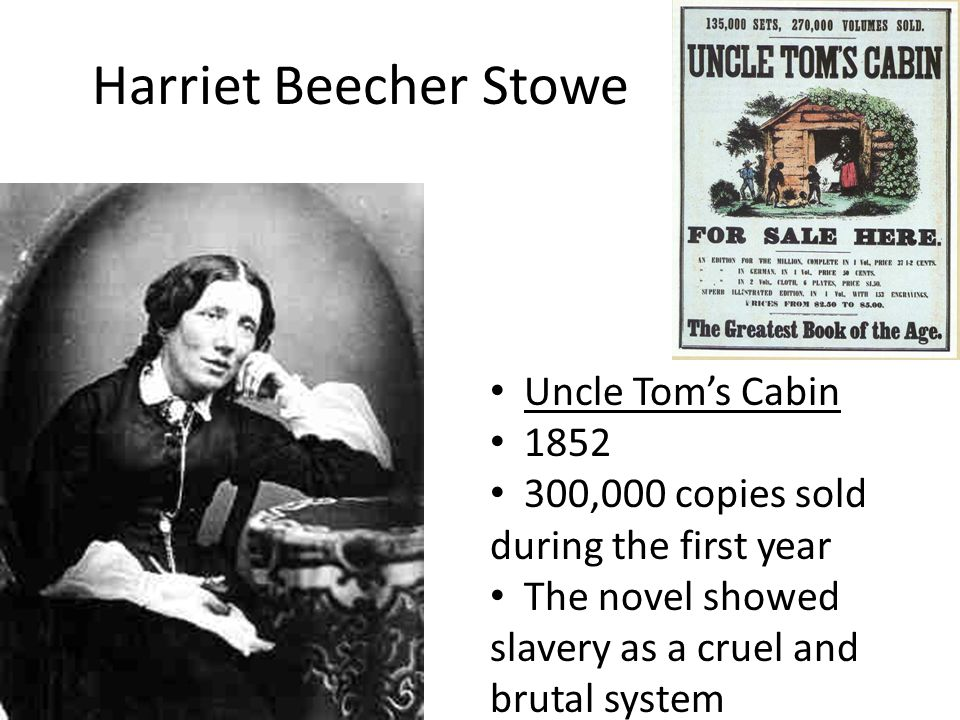 Harriet Beecher Stowe Uncle Tom's Cabin 1852