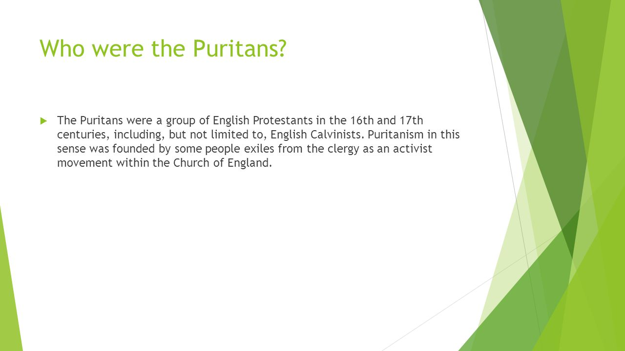 Who were the Puritans