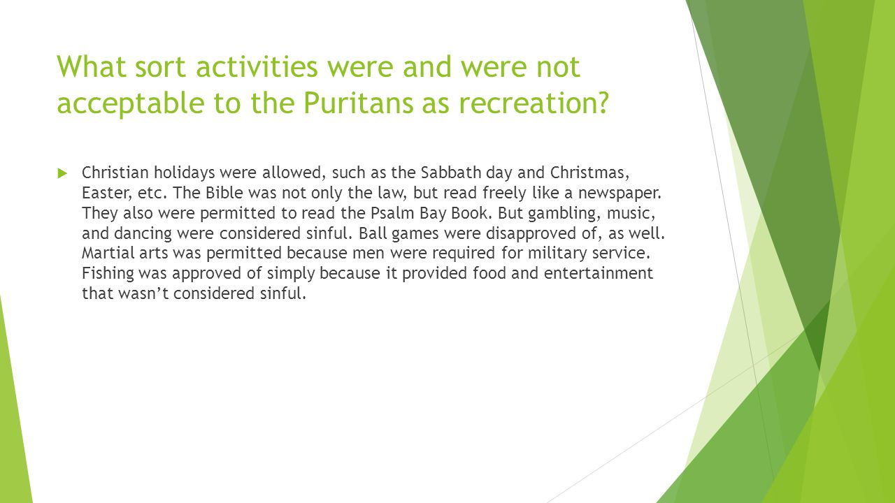 What sort activities were and were not acceptable to the Puritans as recreation