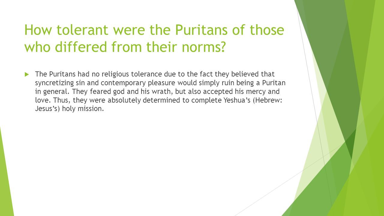 How tolerant were the Puritans of those who differed from their norms