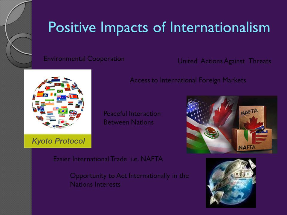 Positive Impacts of Internationalism