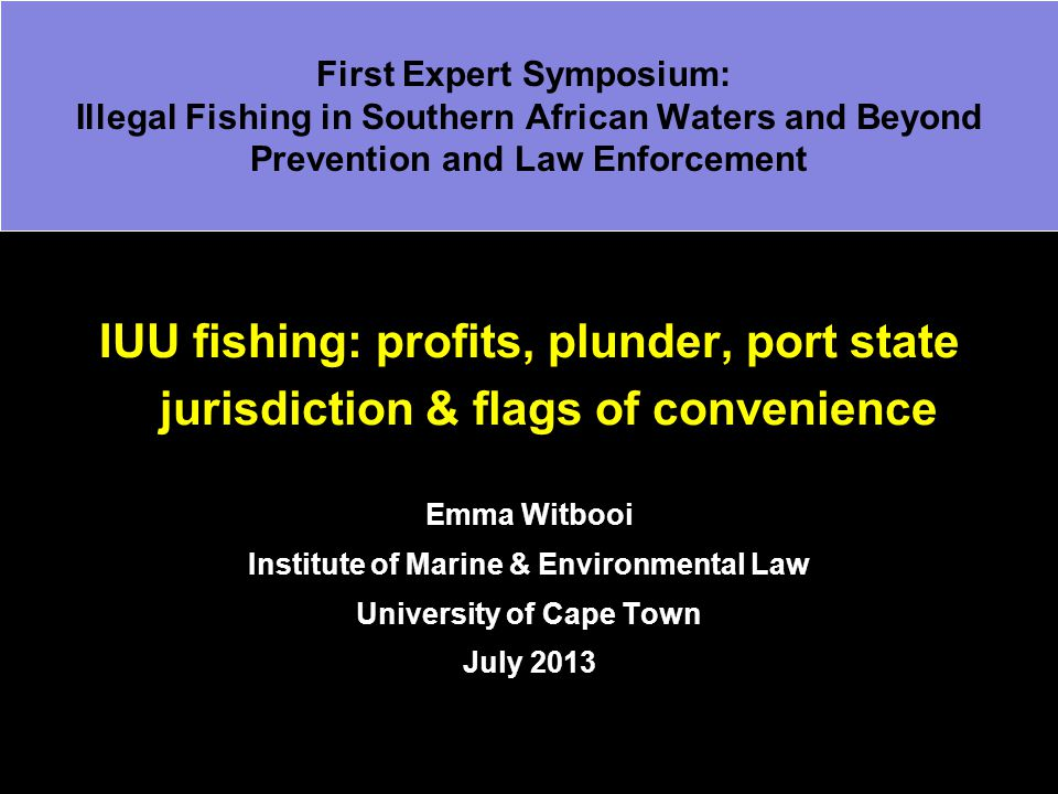 Institute of Marine & Environmental Law University of Cape Town