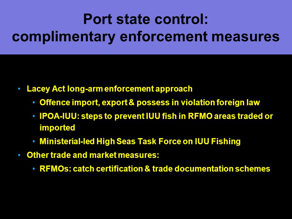 Port state control: complimentary enforcement measures