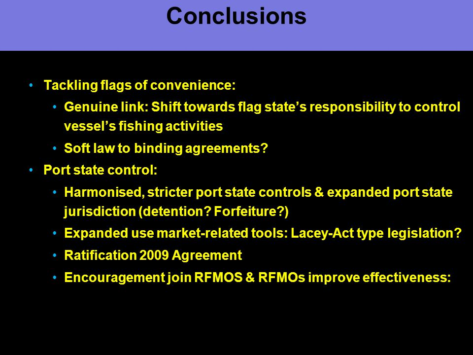 Conclusions Tackling flags of convenience: