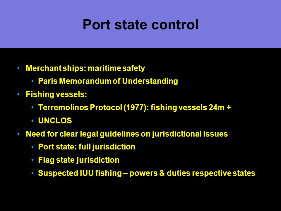 Port state control Merchant ships: maritime safety