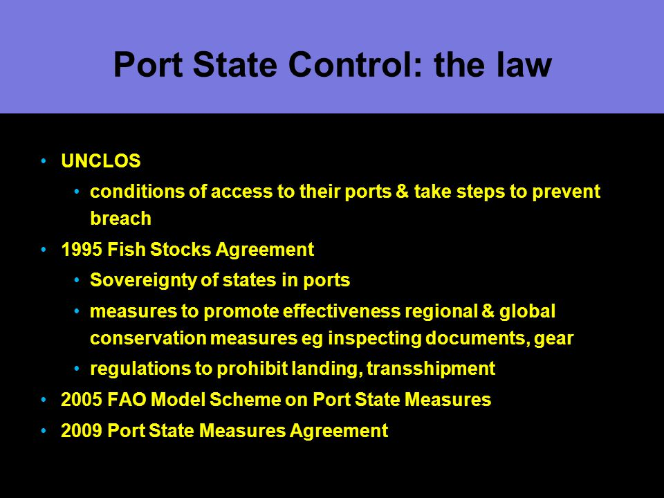 Port State Control: the law