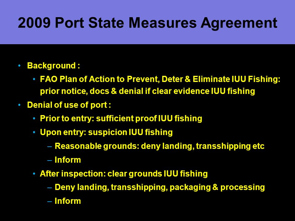 2009 Port State Measures Agreement