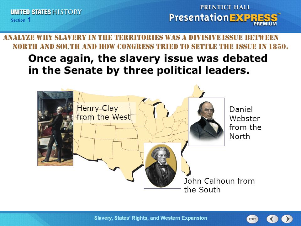 Analyze why slavery in the territories was a divisive issue between North and South and how Congress tried to settle the issue in 1850.