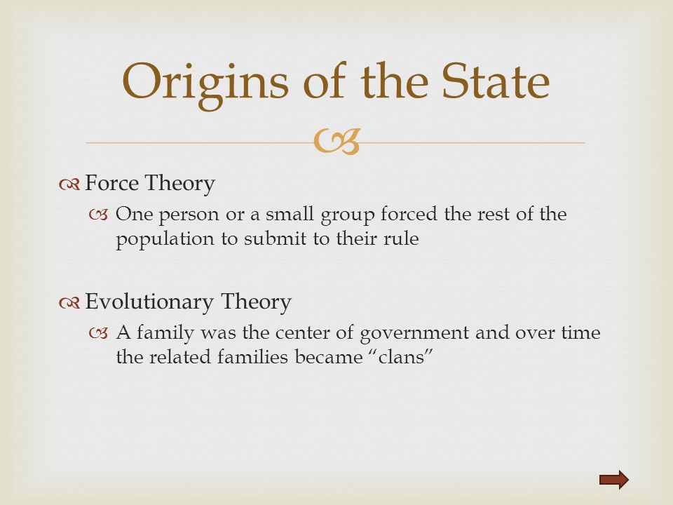 Origins of the State Force Theory Evolutionary Theory