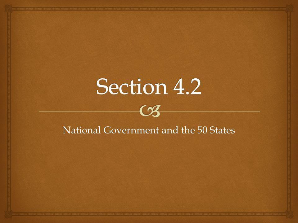 National Government and the 50 States