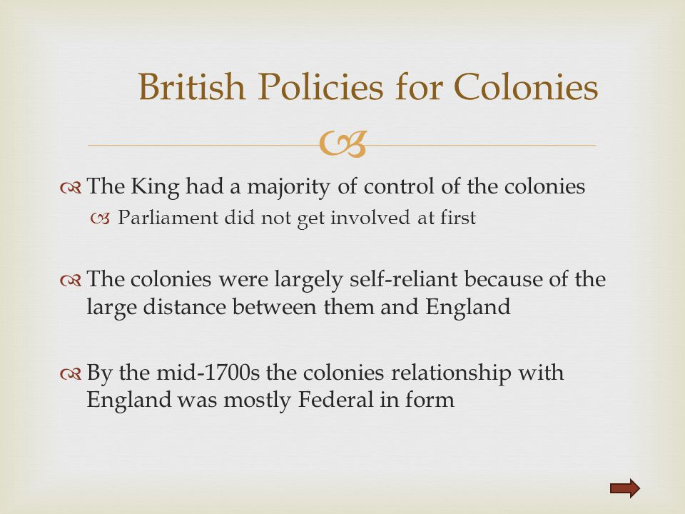 British Policies for Colonies