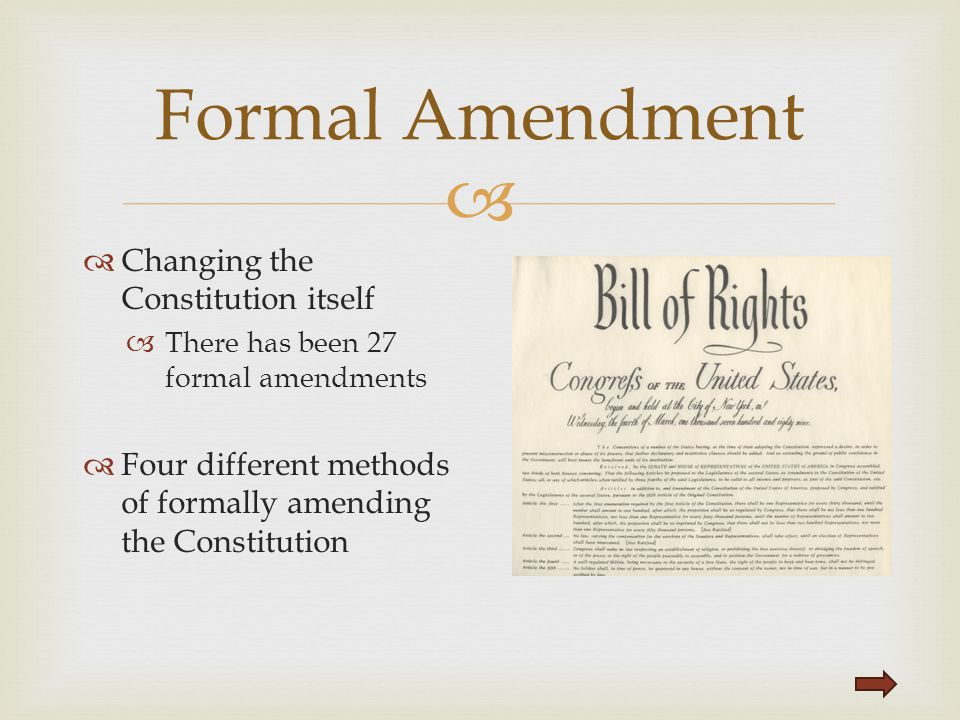 Formal Amendment Changing the Constitution itself