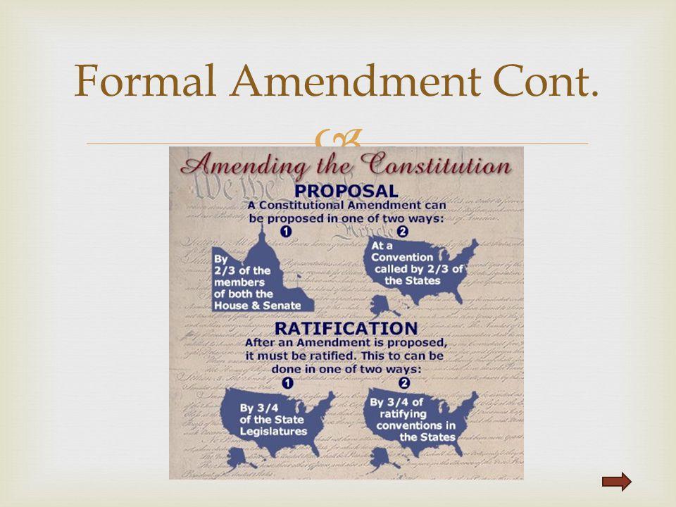 Formal Amendment Cont.