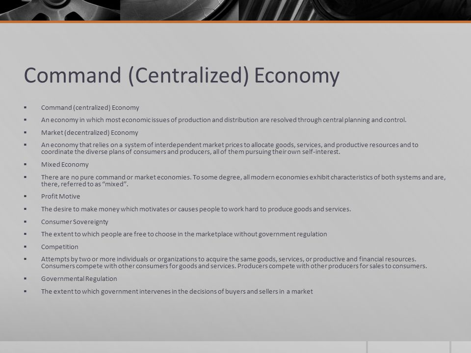 Command (Centralized) Economy