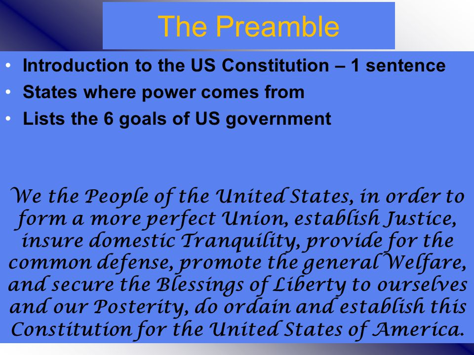 The Preamble Introduction to the US Constitution – 1 sentence