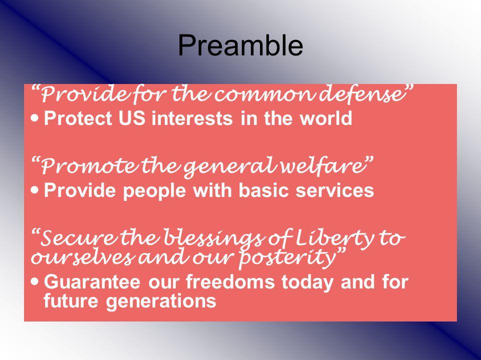 Preamble Provide for the common defense