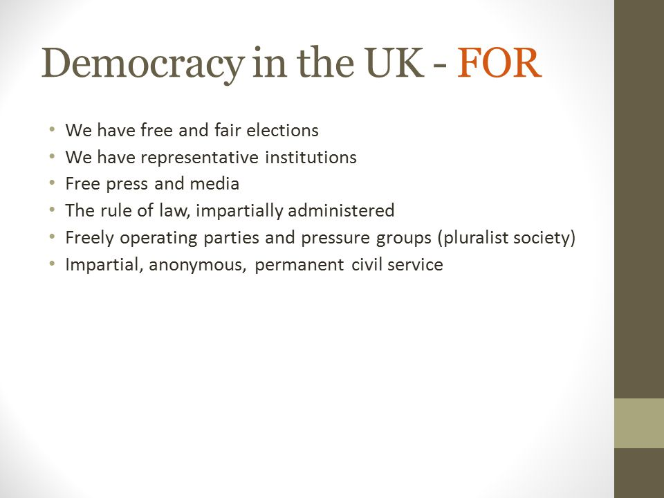 Democracy in the UK - FOR