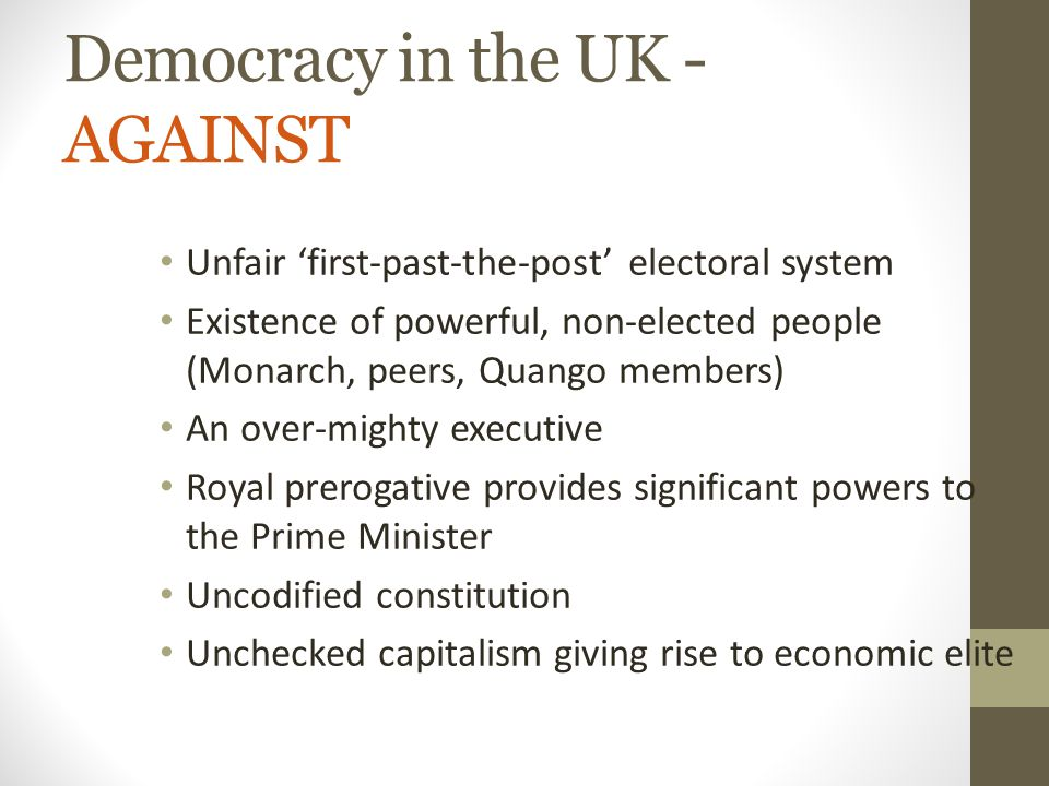 Democracy in the UK - AGAINST