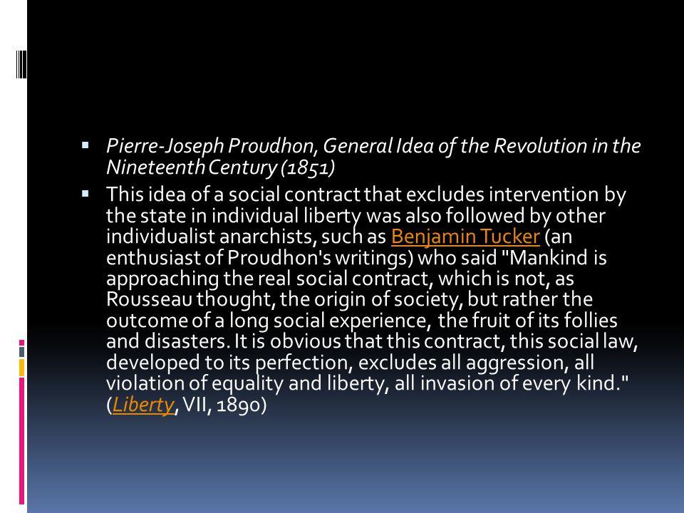 Pierre-Joseph Proudhon, General Idea of the Revolution in the Nineteenth Century (1851)