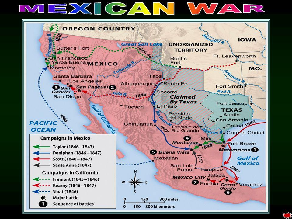 MEXICAN WAR Mexican War