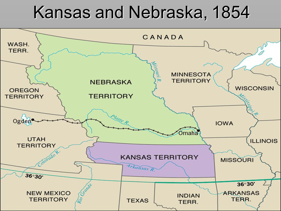 Kansas and Nebraska, 1854