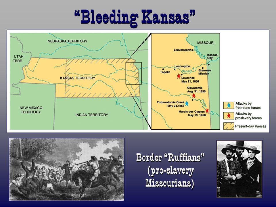 Border Ruffians (pro-slavery Missourians)