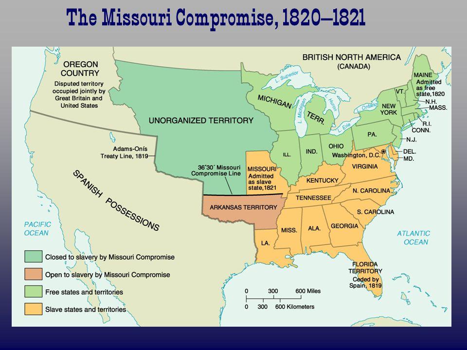 The Missouri Compromise, 1820–1821