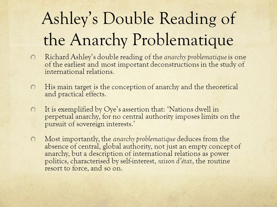 Ashley's Double Reading of the Anarchy Problematique