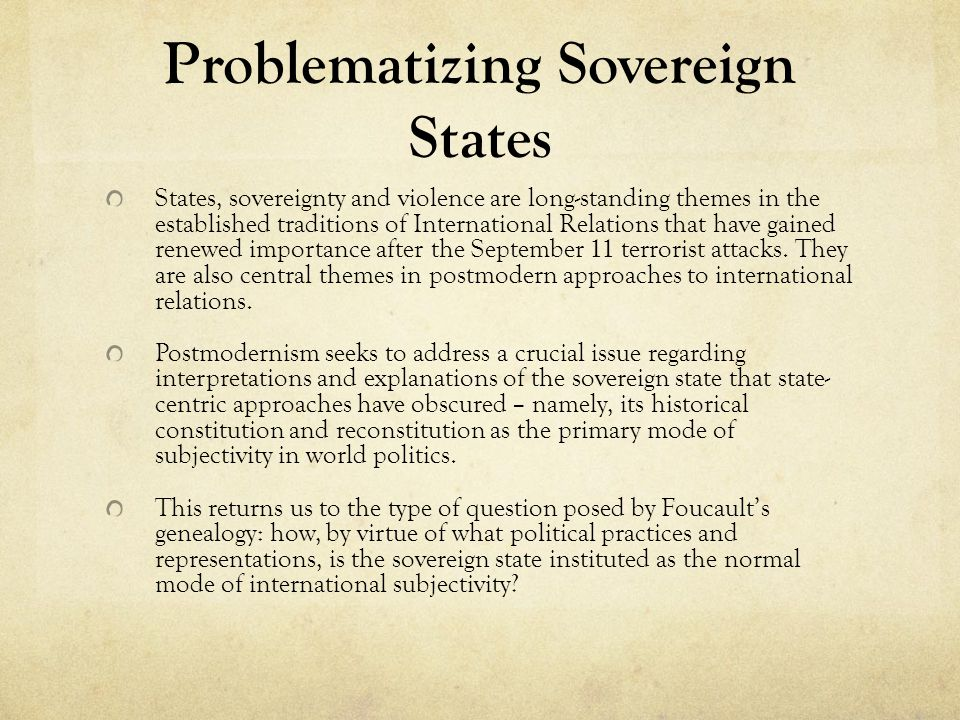 Problematizing Sovereign States