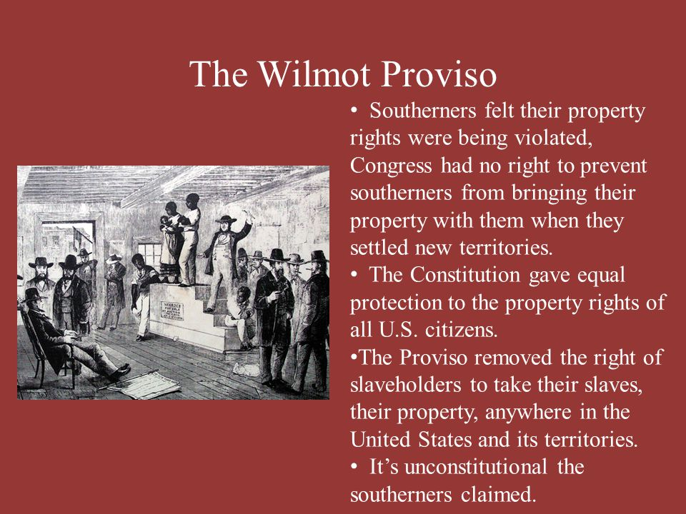 The Wilmot Proviso