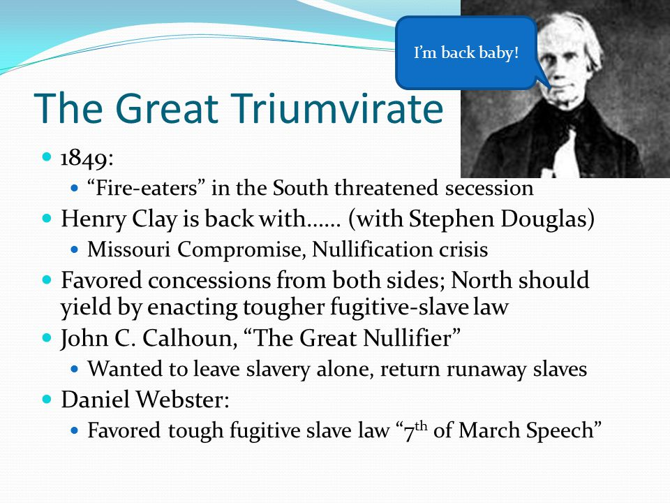 The Great Triumvirate 1849: