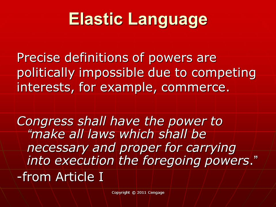 Elastic Language Precise definitions of powers are politically impossible due to competing interests, for example, commerce.
