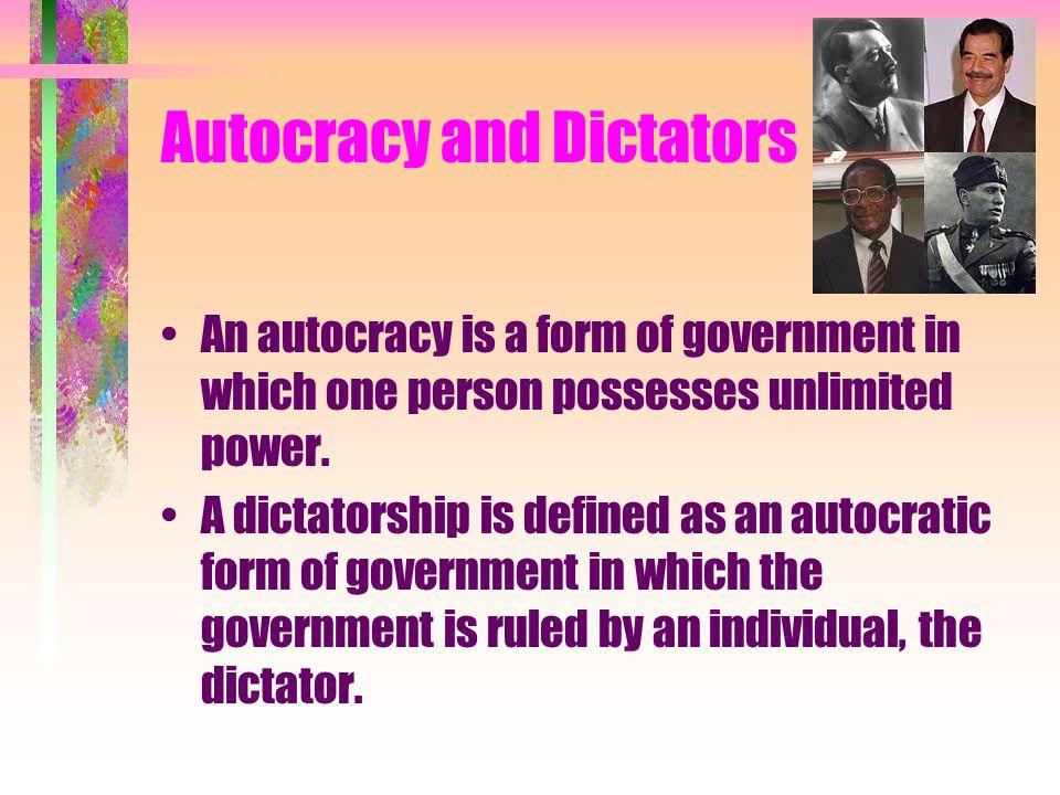Autocracy and Dictators