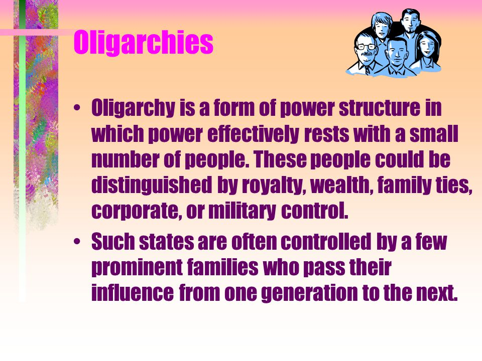 Oligarchies